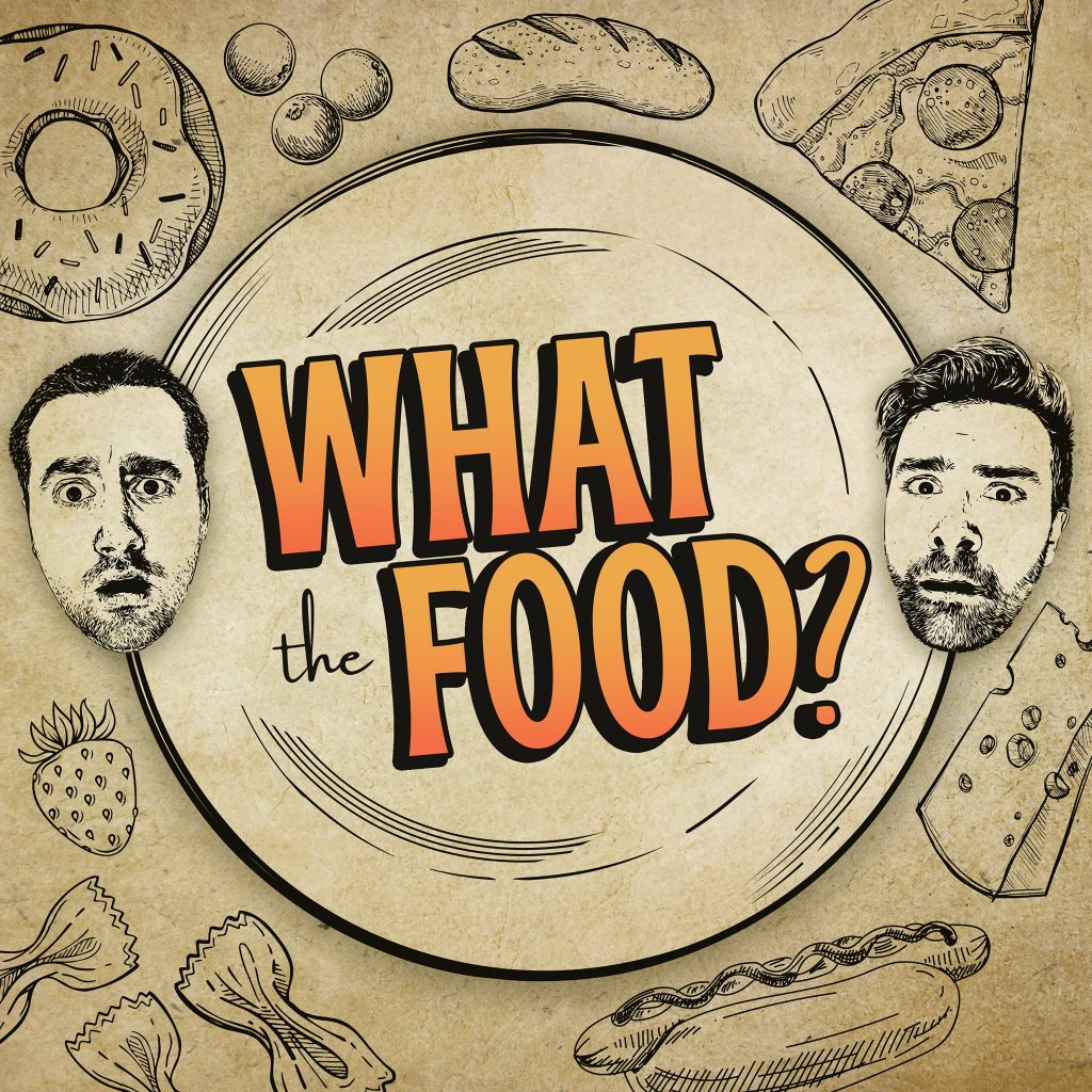 what the food podcast